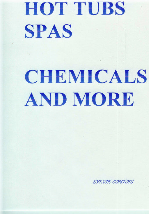 BOOK : HOT TUBS, CHEMICALS AND MORE