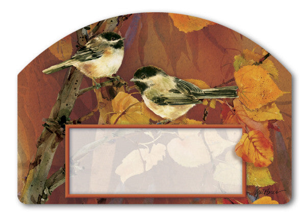 AUTUMN CHICKADEES MAGNETIC ADDRESS