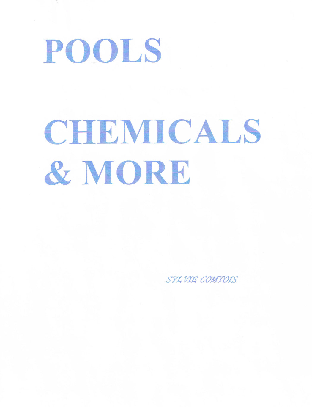 BOOK : POOLS , CHEMICALS & MORE