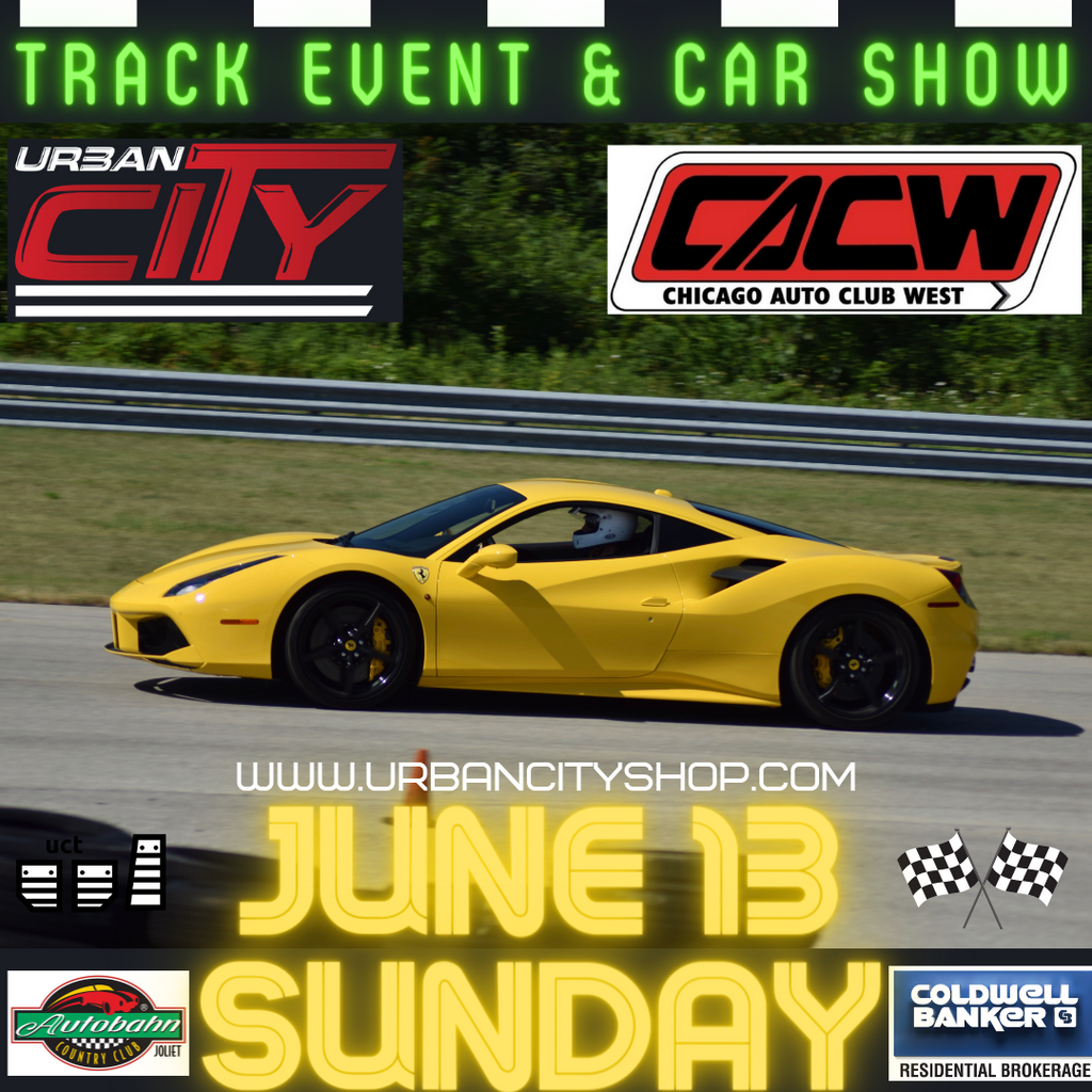 UrbanCityTakeover & CACW | Track Event & Car Show June 13 2021 at Autobahn