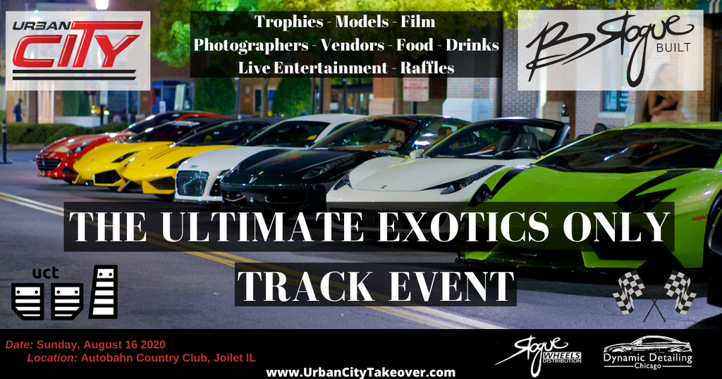 2020 Chicago Car Show & Track Event Exotics Only AUG 16 - Autobahn South Track (completed)