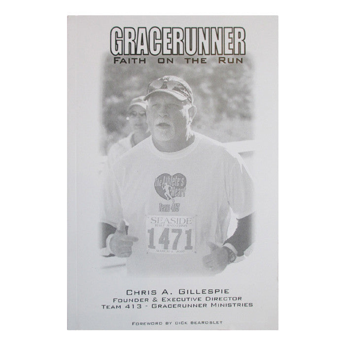 TEAM 413: 'Gracerunner - Faith on the Run' Book - by Chris A. Gillespie