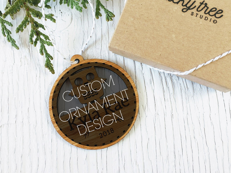 Completely Custom Ornament