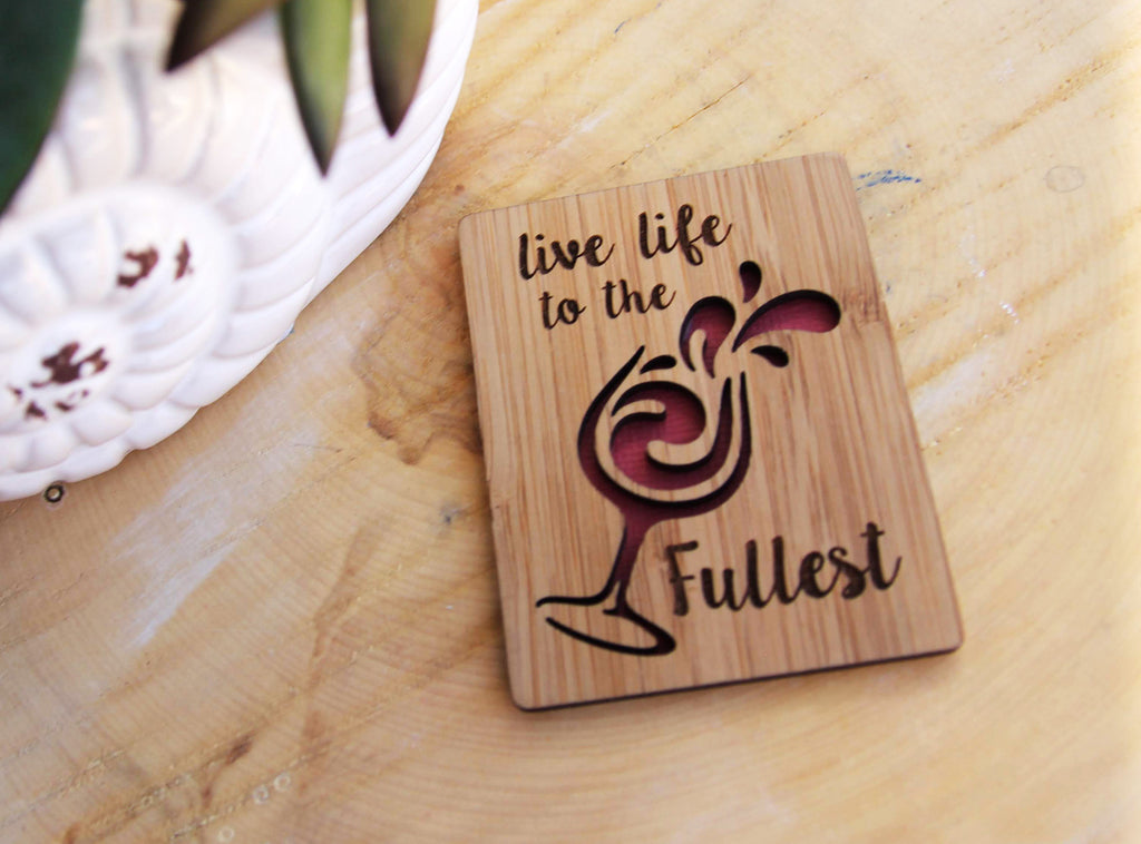 Live Life to the Fullest Magnet
