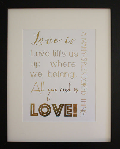 All You Need Is Love Foil Print