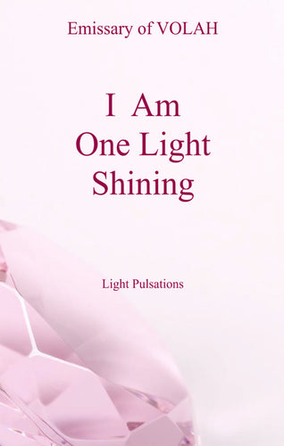 I AM - One Light Shining
