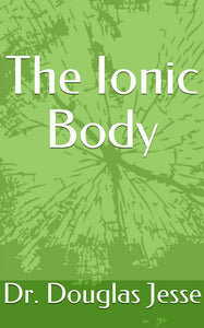 The Ionic Body
