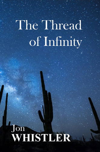 The Thread of Infinity