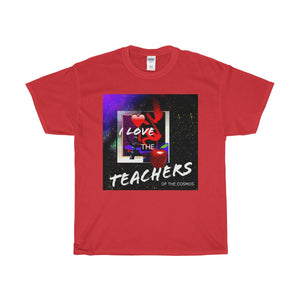 I Love the Teachers of the Cosmos Heavy Cotton Tee - Kirsteinfineart