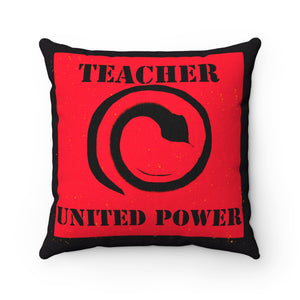 Teacher Power Spun Polyester Square Pillow