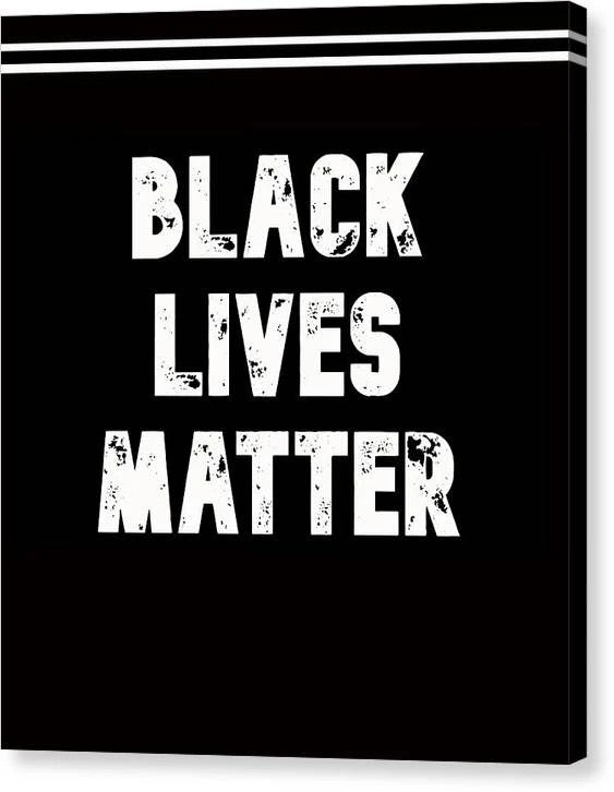 Black Lives Matter Archival Giclee Print on Stretched Canvas