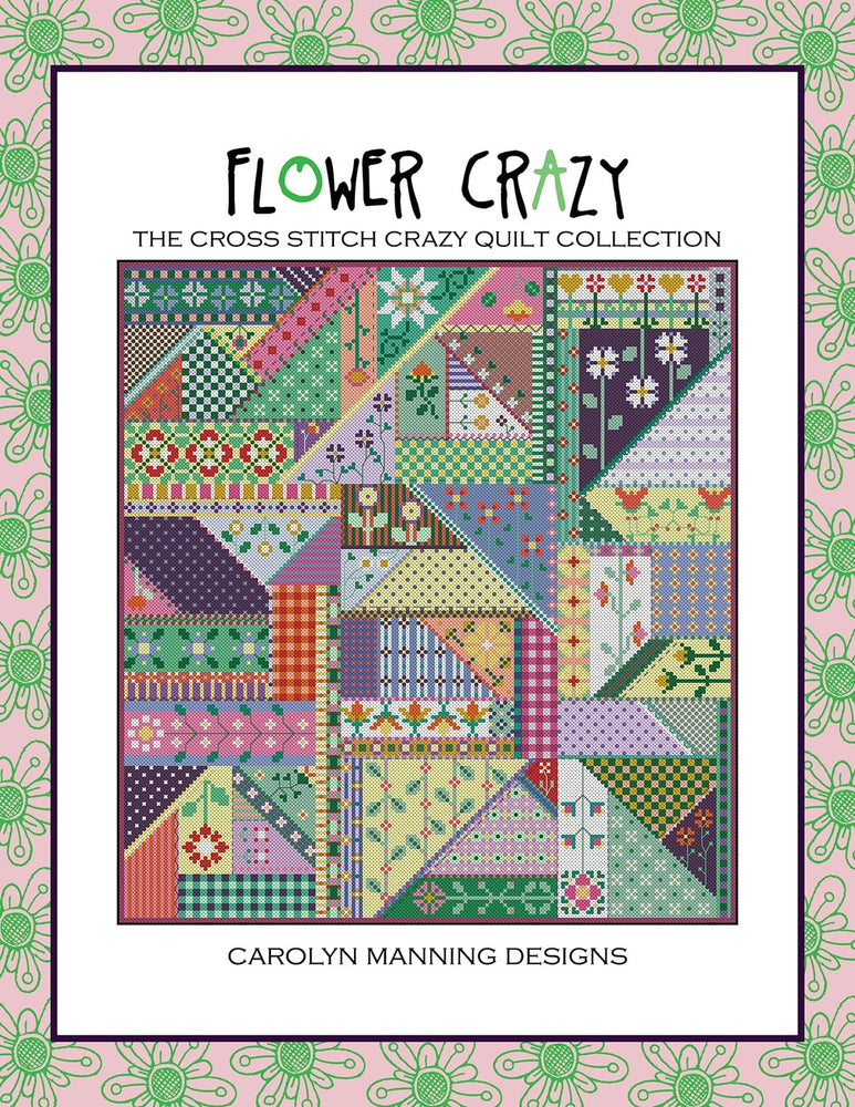Carolyn Manning - Crazy Quilting - Flower Crazy