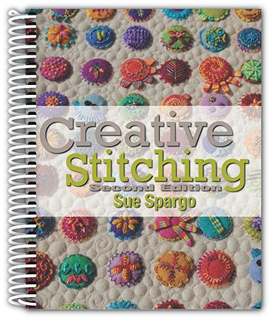 Sue Spargo - Creative Stitching - Second Edition