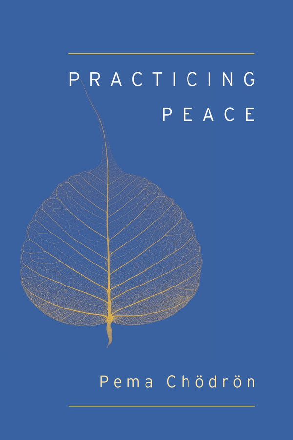 Pocket Sized Practicing Peace by Pema Chodron