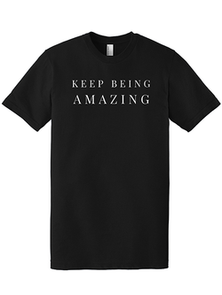 CHANGE CADET Keep Being Amazing T-Shirt