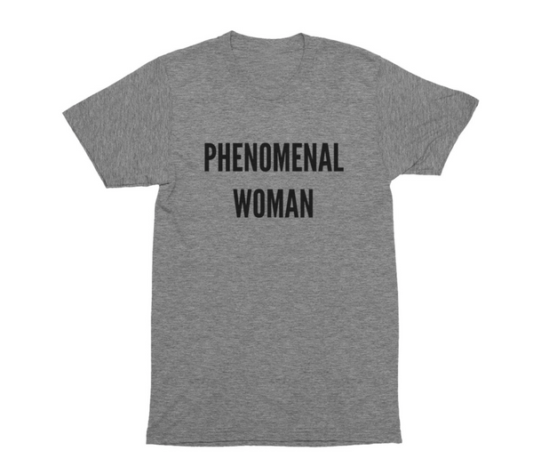 Phenomenal Woman Tees