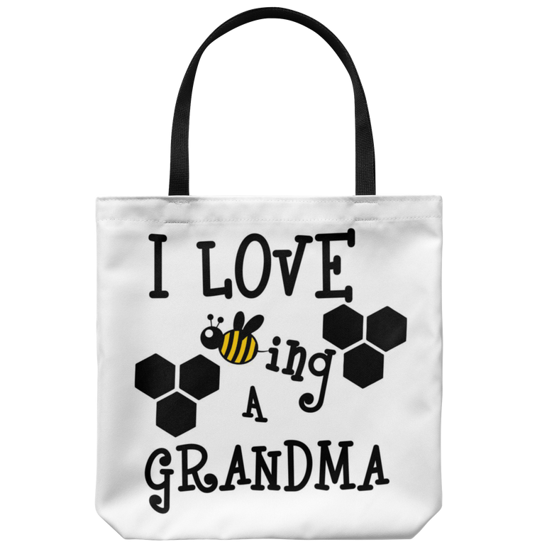I Love Being A Grandma Tote Bag