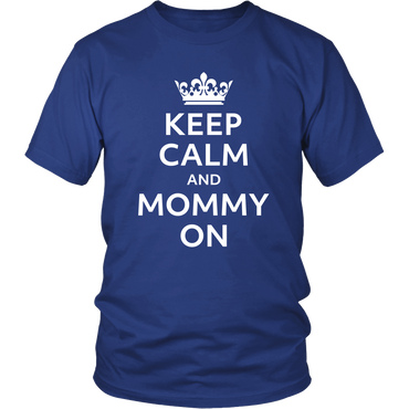 Mama T-Shirt Keep Calm and Mommy On
