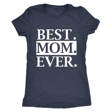 Mama T-Shirt Best Mom Ever