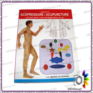 New Acupuncture Acupressure Understanding Generation and Distribution