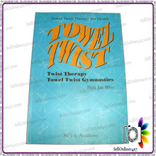 100% Natural & Safe Towel Twist Paperback Self-Healing Techniques
