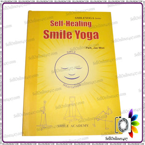 Yoga Therapy -Self Healing Smile Yoga Paperback Smile Medication