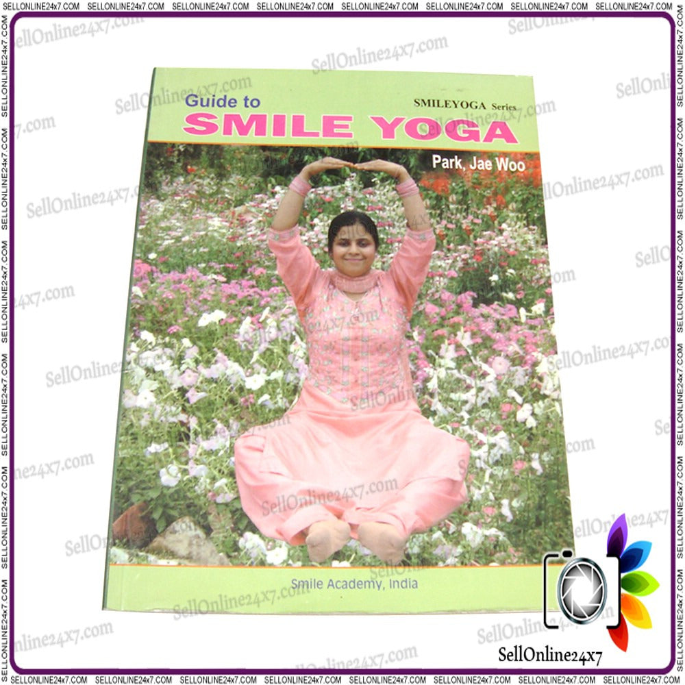 New Guide to Smile Yoga- Smile! It's Yoga For Your Face