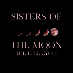 Sisters Of The Moon - The Complete Cycle