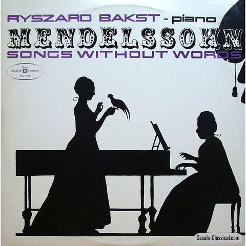 Bakst: Mendelssohn Songs Without Words - Muza · Polskie Nagrania Sx 1226 Lp