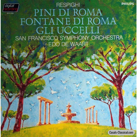 De Waart: Respighi Gli Uccelli + Pines & Fountains Of Rome - Philips 6514 202 Lp