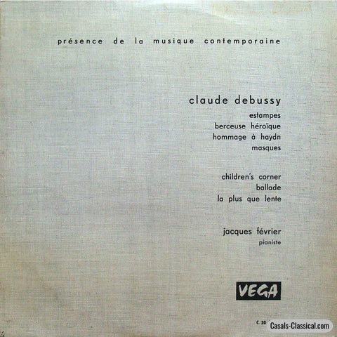 Fevrier: Debussy Estampes Masques Childrens Corner Etc. - Vega C 30 A 377 (2Lp Set) Lp