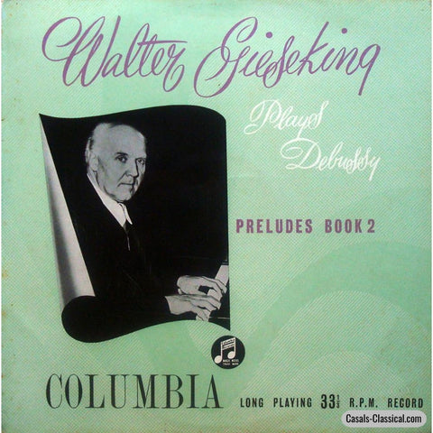 Gieseking: Debussy Preludes Book Ii - Columbia 33Cx 1304 Lp