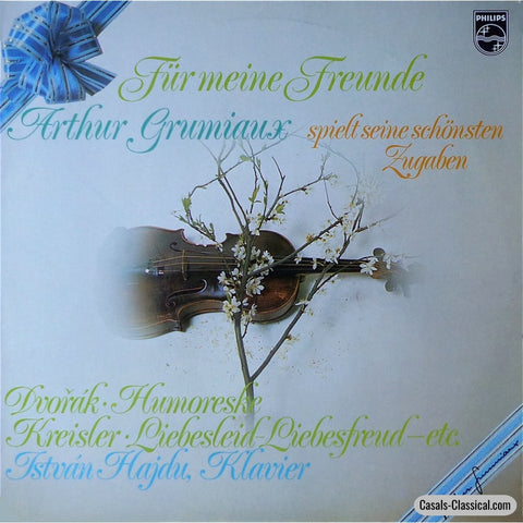 Grumiaux: For My Friends (Violin Encores - Rec. 1973) Philips 6599 372 Lp