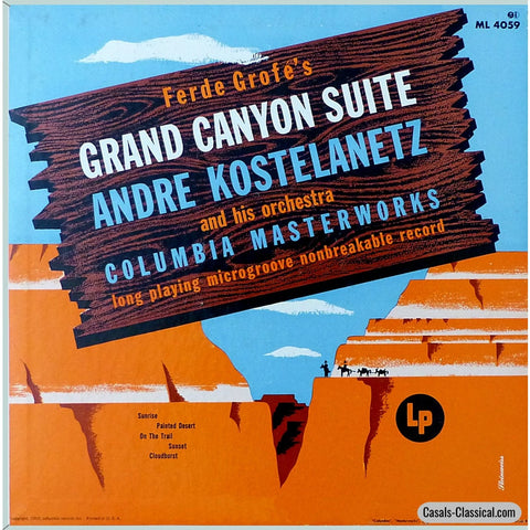 Kostelanetz: Grofe Grand Canyon Suite - Columbia Ml 4059 Lp