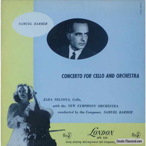 Nelsova/composer: Barber Cello Concerto - London Lps 332 Lp