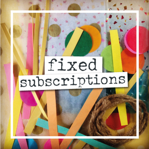Fixed Subscriptions