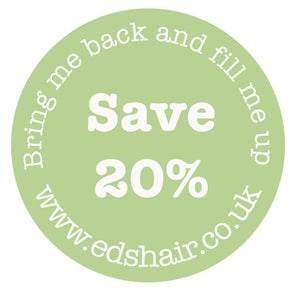 20% Off RRP Refill Scheme at Eds Hair Bramhall