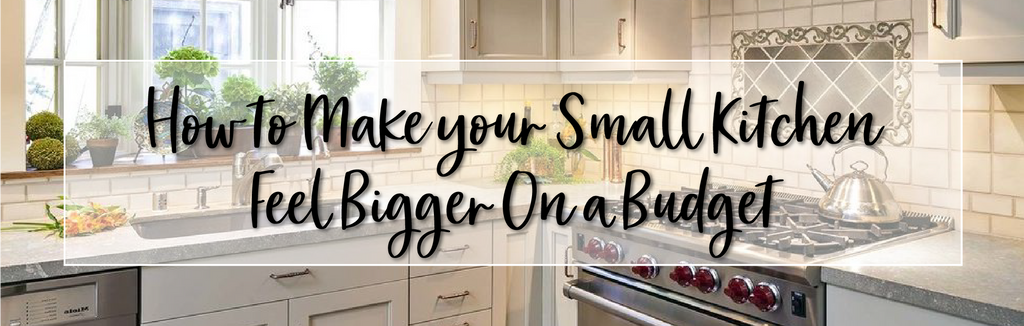 Guest Blog with Archie Adams: How to Make your Small Kitchen Feel Bigger on a Budget