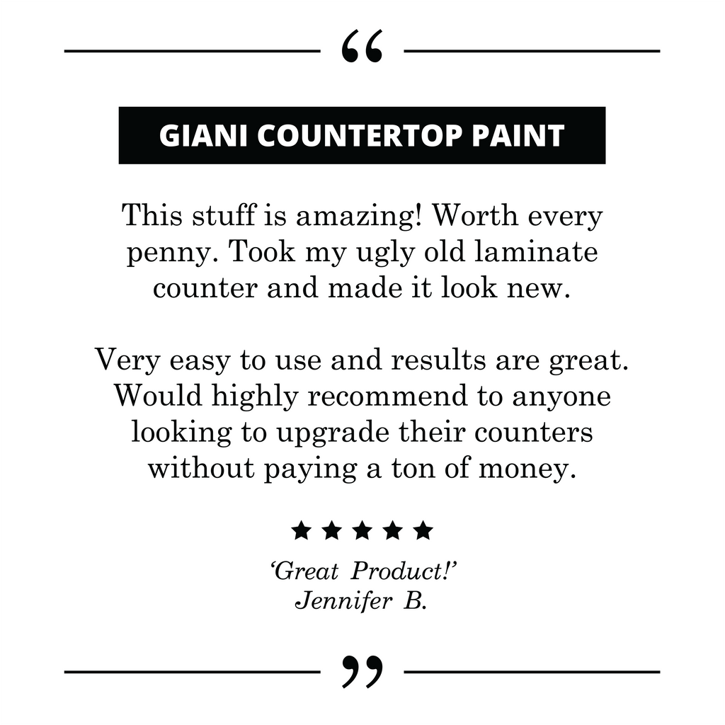 Giani Countertop Paint 5-Star cutsomer testimony and review.