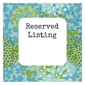 Reserved Listing For - Julie Smith