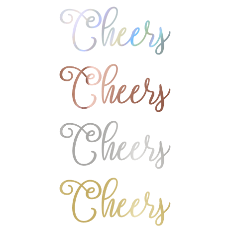Cheers foil color options