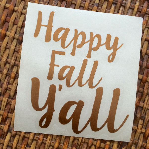 Happy Fall Y'all Decal