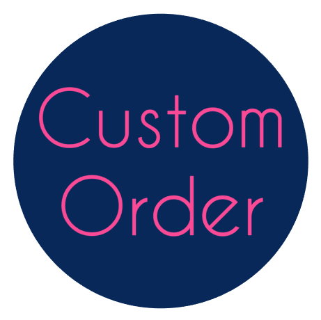 Custom Order for Carrie C.