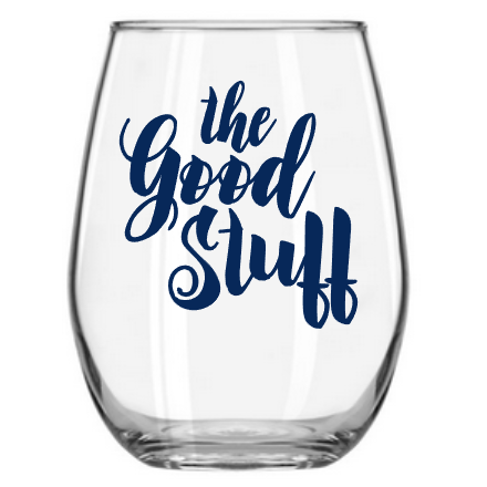 The Good Stuff stemless wine glass
