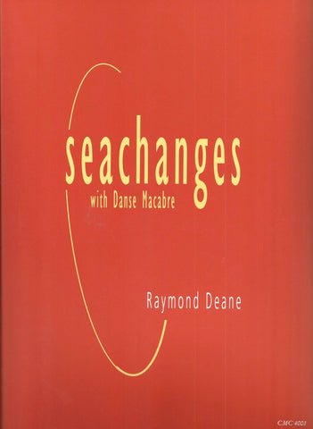 Raymond Deane's Seachanges (with Danse Macabre)