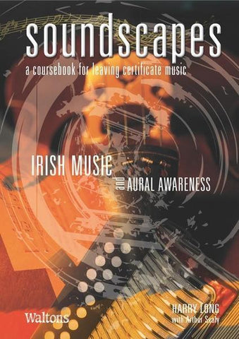 Soundscapes - Vol.3: Irish Music and Aural Awareness