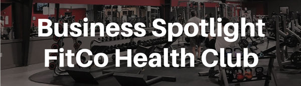 Business Spotlight - FitCo Health Club