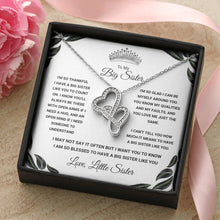 Load image into Gallery viewer, To My Big Sister - Gorgeous Double Hearts Necklace