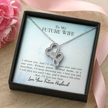 Load image into Gallery viewer, To My Future Wife - Gorgeous Double Hearts Necklace
