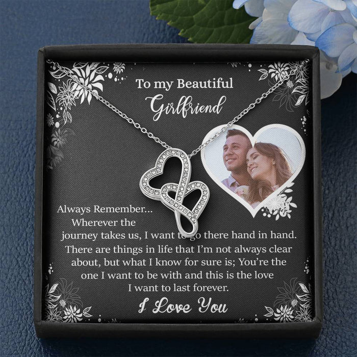 """To My Girlfriend"" - You're The One I Want To Be With And This Is The Love I Want To Last Forever - Double Hearts Necklace"